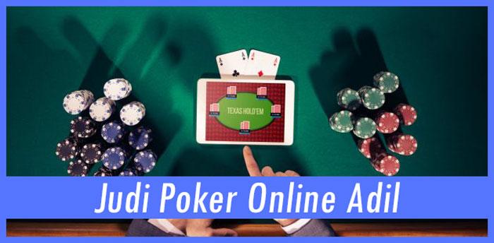 Judi Poker Online Yang Adil Memudahkan Player
